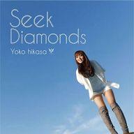 日笠陽子/Seek Diamonds[通常盤]~アニメ「ダイヤのA」ED