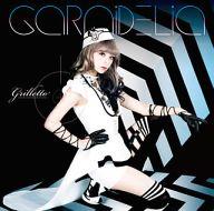 GARNiDELiA / grilletto[初回限定盤]