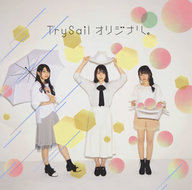 TrySail / オリジナル。[通常盤] ~TVアニメ「亜人ちゃんは語りたい」オープニングテーマ