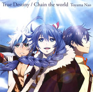 東山奈央 / True Destiny/Chain the world[アニメ盤] ~TVアニメ「チェインクロニクル~ヘクセイタスの閃~」エンディングテーマ