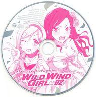 アイドルマスターシンデレラガールズ WILD WIND GIRL 特装版 第2巻/迫ミサキ 付属オリジナルCD