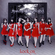 Mystery Girls Project / Lock on