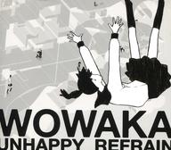 wowaka/「アンハッピーリフレイン」 (サイン入り)