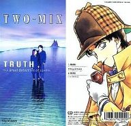 TWO-MIX/TRUTH~A Great Detective of Love~ 「名探偵コナン」OP 裏表紙:TWO-MIX永野椎菜絵