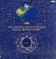 ザ・チェッカーズ / 1992 サマー・ツアー -ブルー・ムーン・ストーン