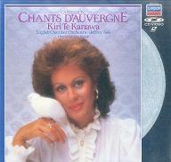 キリ・テ・カナワ/カントルーブ:オーヴェルニュの歌