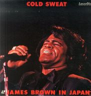 ジェイムス・ブラウン / イン・ジャパン~コールド・スウェット