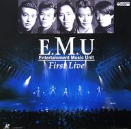 E.M.U/ファースト・ライヴ