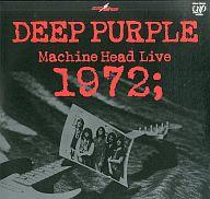 ディープ・パープル/マシンヘッド・ライヴ 1972