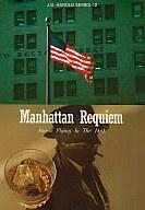 Manhattan Requiem マンハッタンレクイエム