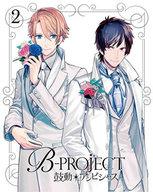 B-PROJECT~鼓動 アンビシャス~ 2 [完全生産限定版]