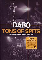DABO・TONS OF SPITS~PLATINUM TO