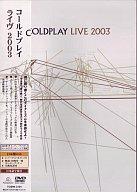 コールドプレイ/ライヴ2003