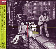 Fried Pride/That's My Way