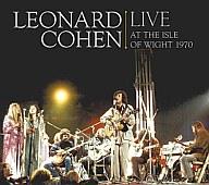 レナード・コーエン / 1970年、ワイト島で歌う。[初回限定盤]