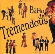 BAHO・BAHO de Tremendous ((株)ビーエムジャパン)