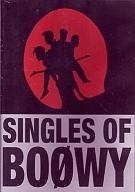 BOOWY / SINGLES OF BOOWY
