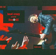 ランクB)布袋寅泰 / beat crazy presents live@AX