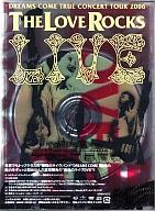 DREAMS COME TRUE / DREAMS COME TRUE CONCERT TOUR 2006 THE LOVE ROCKS LIMITED DELUXE EDITION