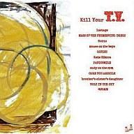 Kill your T.V. '09 TOUR