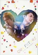 タッキー&翼 / TOUR 2011 OUR FUTURE