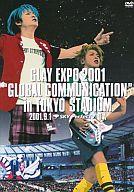 "GLAY / EXPO 2001 ""GLOBAL COMMUNICATION""in TOKYO STADIUM"