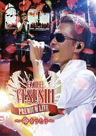 EXILE ATSUSHI / PREMIUM LIVE ~命をうたう~