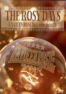ラヴィアンローズ / THE ROSY DAYS ~LA VIE EN ROSE last one month~