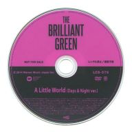 THE BRILLIANT GREEN / A Little World(Days & Night ver.)