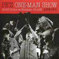 PE'Z / ONE-MAN SHOW 2014.7.13 sun at Shinjuku BLAZE LIVE DVD