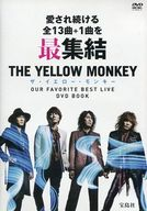 THE YELLOW MONKEY / ザ・イエロー・モンキー OUR FAVORITE BEST LIVE DVD BOOK