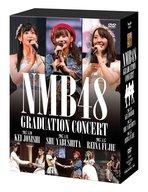 NMB48 / NMB48 GRADUATION CONCERT ~KEI JONISHI/SHU YABUSHITA/REINA FUJIE~