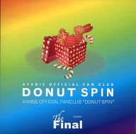 "彩冷える / AYABIE OFFICIAL FAN CLUB ""DONUT SPIN"" The Final"