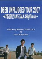 DEEN / DEEN UNPLUGGED TOUR 2007 Opening Movie Collection & Tour Blog Book