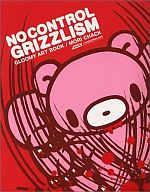 NO CONTROL GRIZZLISM