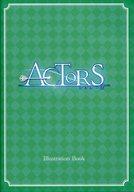 ACTORS(アクターズ) Illustration Book