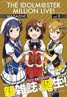 THE IDOLM@STER MILLION LIVE! MAGAZINE vol.1