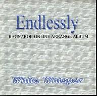 Endlessly / White Whisper