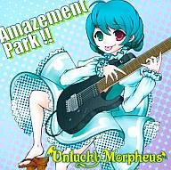 Amazement Park!! / Unlucky Morpheus