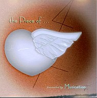 the Piece of... / Musication