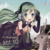 P∴Rhythmatiq act:10 / P∴RHYTHMATIQ