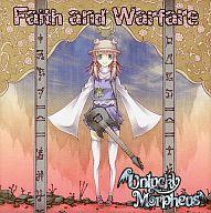 Faith and Warfare / Unlucky Morpheus