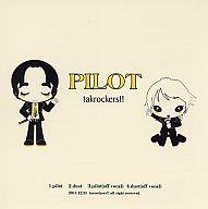 PILOT / takrockers!!