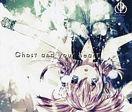 Ghost and your heart / Draw the Emotional