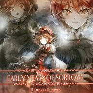 EARLY YEARS OF SORROW / Thousand Leaves