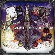 The world of Guertena / 快楽音楽堂