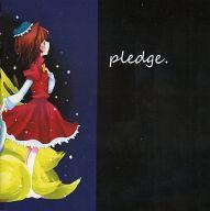 pledge / かぜはふり。