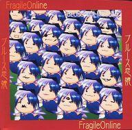 ブルース恋娘 / FRAGILE ONLINE