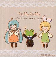 fluffy fluffy ~fuwaP cover arrange album~ / ATZ records