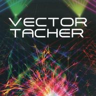 VECTOR TACHER / TAcHER